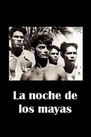La noche de los mayas movie full