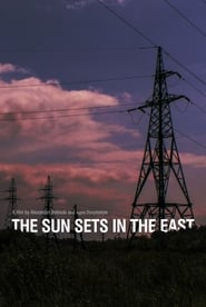 The Sun Sets in the East Full online