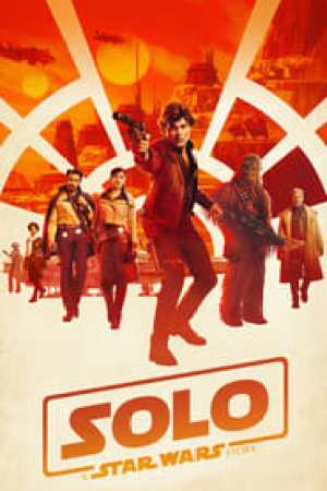 Solo: A Star Wars Story 2018 Online Subtitrat