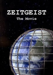 Zeitgeist the Movie Revised Cut Full online