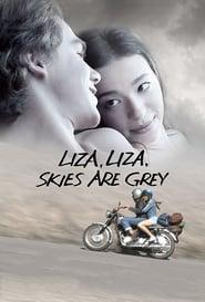 Liza, Liza, Skies Are Grey Full online
