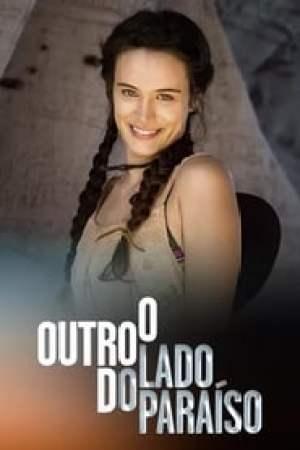 O Outro Lado do Paraíso 2017 Online Subtitrat