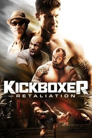 Kickboxer: Retaliation streaming vf