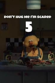 Don't Hug Me I'm Scared 5 Full online