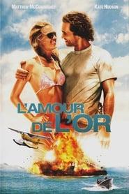 L'Amour de l'or Poster