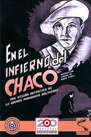 En el infierno del Chaco Full online