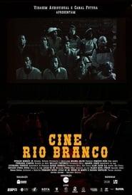 Cine Rio Branco Full online