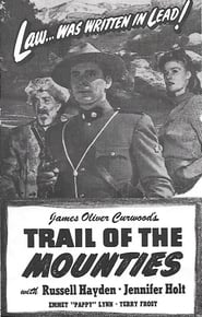 Trail of the Mounties Full online