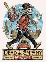 Dead & Company: .07.01 - Wrigley Field, Chicago, IL movie full