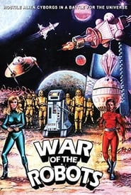 The War of the Robots Full online