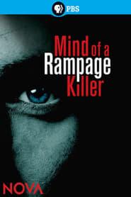 Mind of a Rampage Killer Full online