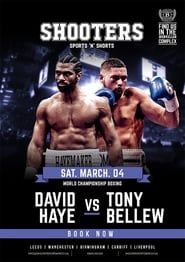 David Haye vs. Tony Bellew Full online