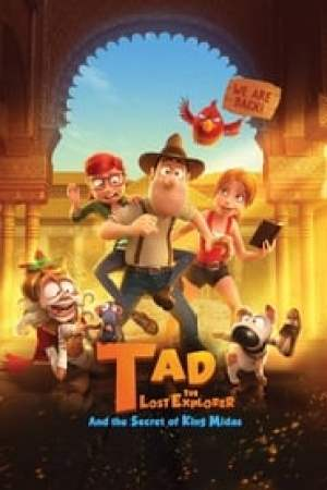 Tad the Lost Explorer and the Secret of King Midas 2017 Online Subtitrat