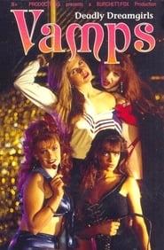 Vamps: Deadly Dreamgirls Full online