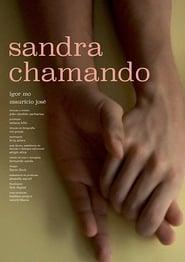 Sandra Chamando Full online