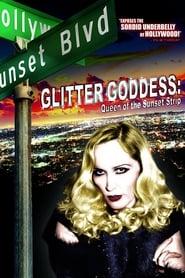 Glitter Goddess of Sunset Strip Full online