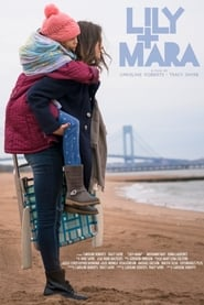 Lily + Mara Full online