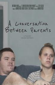 A Conversation Between Parents Full online