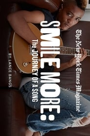 Smile More: The Journey of a Song Full online