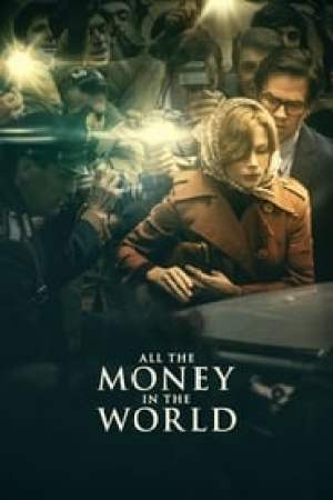 All the Money in the World 2017 Online Subtitrat