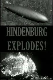 The Hindenburg Explodes! Full online