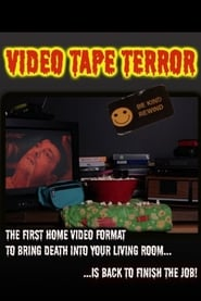 Video Tape Terror Full online