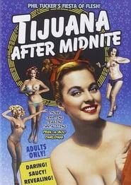 Tijuana After Midnite Full online