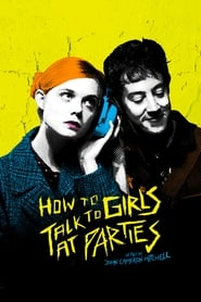 How to Talk to Girls at Parties streaming vf