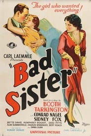 Download and Watch Full Movie The Bad Sister (1931)
