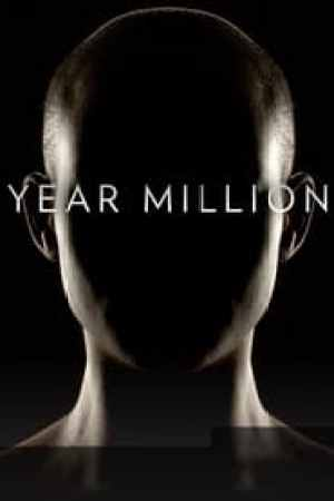 Year Million 2017 Watch Online