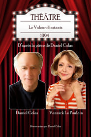 Le Voleur d'instants théâtre movie full