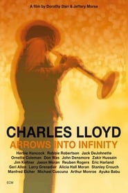 Charles Lloyd - Arrows Into Infinity Full online