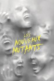 Les Nouveaux Mutants streaming vf