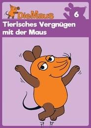 Die Sendung mit der Maus, Tierisches Vergnügen mit der Maus Full online