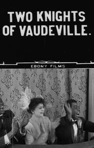 Two Knights of Vaudeville Full online