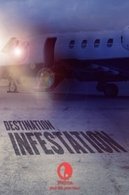 Destination: Infestation Full online