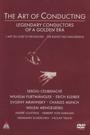 The Art of Conducting: Great Conductors of the Past Full online