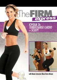 The FIRM Express: Cycle 3 - Cardio + Sculpt Full online