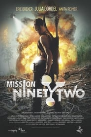 Mission NinetyTwo: Part II - Energy Full online