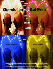The Rebellion of Red Maria Full online