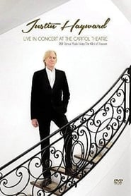 Justin Hayward - Live In Concert At The Capitol Theatre Full online