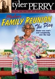 Madea's Family Reunion Full online