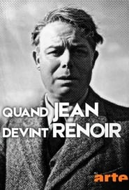 Quand Jean devint Renoir movie full