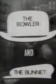 The Bowler and the Bunnet Full online