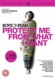 Boys on Film 4: Protect Me from What I Want Full online
