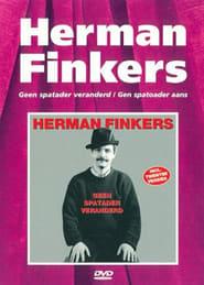 Herman Finkers: Gen spatoader aans Full online