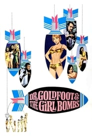 Dr. Goldfoot and the Girl Bombs Full online