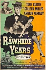 The Rawhide Years Full online