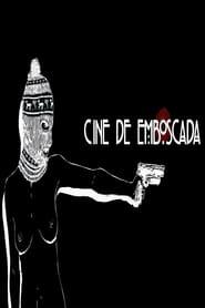 Cine de Emboscada Full online
