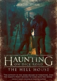 A Haunting on Dice Road: The Hell House Full online